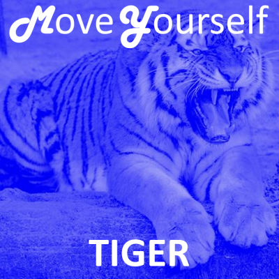 Move Yourself - TIGER